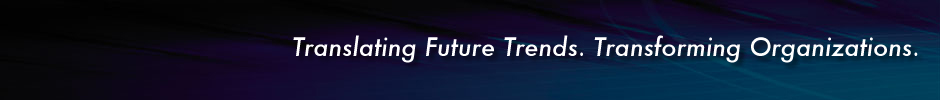 Translating future trends. Transforming organizations